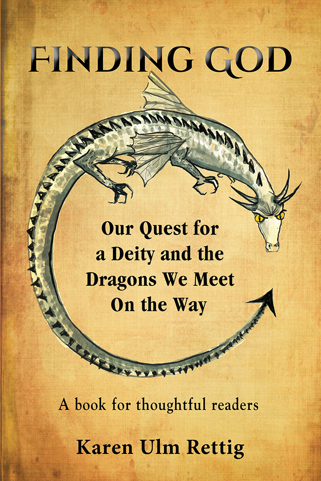 Contemporary Epic Poem Finding God: A Poem About Our Quest for a Deity and the Dragons We Meet On the Way